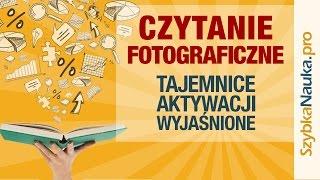 Czytanie Fotograficzne - Tajemnice Aktywacji Wyjaśnione
