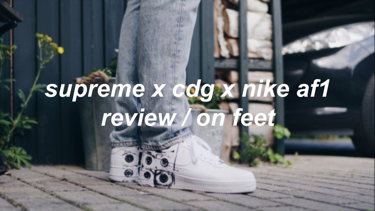bec60a5b3a60 Supreme x CDG x Nike AF1 Review On Feet