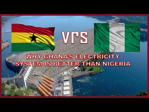 Why Ghana's Electricity System is Better than that of Nigeria and other West African Countries.