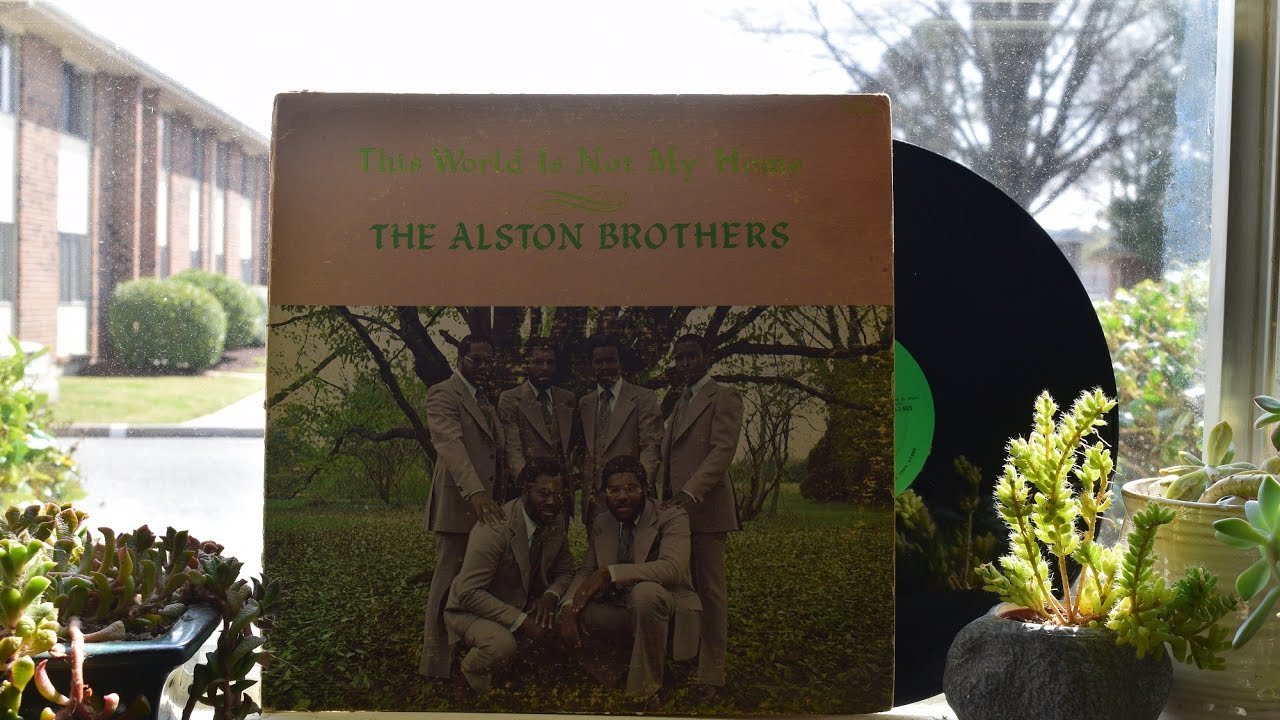 The Alston Brothers - This World Is Not My Home - Warrenton, NC ...