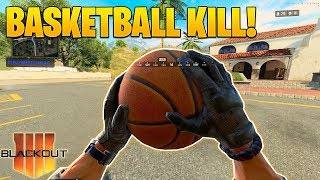 First Ever BASKETBALL KILL in Black Ops 4! Blackout Funny and WTF Moments Ep. 1