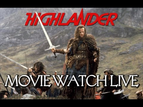 HIGHLANDER MOVIE WATCH LIVE   (Commentary)
