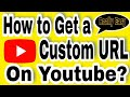 How to get a Youtube Custom URL 2018 ? || Youtube ka Custom URL kaise claim kare? || Hindi video