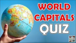 "How Many ""WORLD CAPITALS"" Do You Know? Test/Trivia/Quiz"