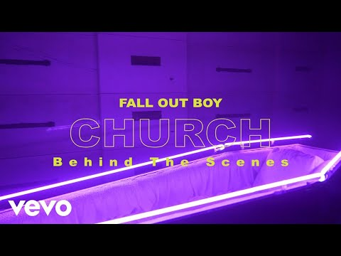 Fall Out Boy - Church (Beyond The Video)