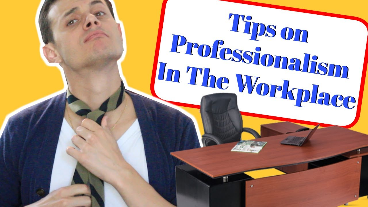 tips for professionalism