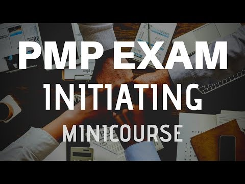 PMP Exam INITIATING Process Group - 49 PMBOK Guide Processes 1/6