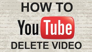 How to delete Youtube video (fast and easy)