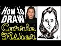 How To Draw A Quick Caricature Carrie Fisher Star Wars Princess Leia