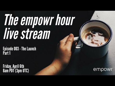 THE EMPOWR HOUR - EP3 - Ask questions @ https://www.menti.com/36f849d1#
