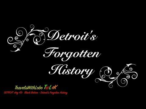 BLACK BOTTOM - DETROIT'S FORGOTTEN HISTORY