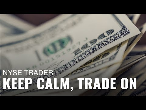 Keep Calm and Trade On: A NYSE Trader Breaks Down Market Volatility