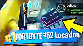 FORTBYTE 52 Location - ACCESSIBLE WITH BOT SPRAY INSIDE A ROBOT FACTORY (Fortnite)