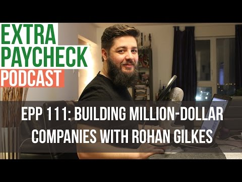EPP 111: Building Million-Dollar Companies With Rohan Gilkes