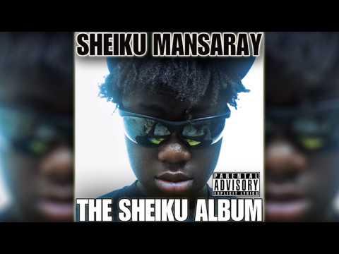 Sheiku Mansaray - The Sheiku Album (FULL ALBUM)