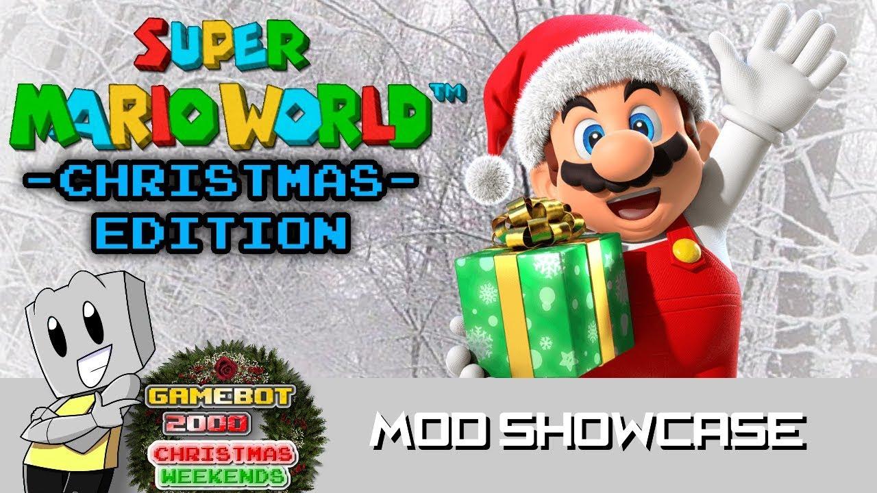 Super Mario World Christmas.Christmas Weekends 2017 Finale Mod Showcase Ep 28 Super Mario World Christmas Edition