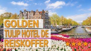 Golden Tulip Hotel De Reiskoffer hotel review | Hotels in Bosschenhoofd | Netherlands Hotels