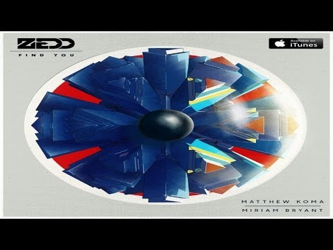 Zedd feat. Matthew Koma & Miriam Bryant - Find You (NeoTune! Remix)