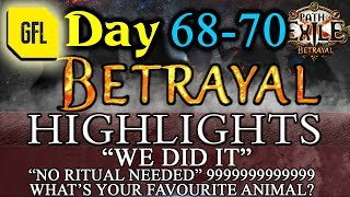 """Path of Exile 3.5: BETRAYAL DAY #68 - 70 Highlights """"WE DID IT"""", NO RITUALS NEEDED, 9"""