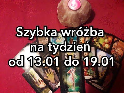 Szybka Wróżba Na Tydzień Od 13.01 Do 19.01