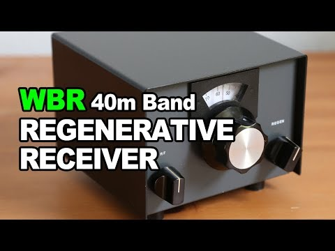 The WBR Regenerative Receiver For 40-Meter Band