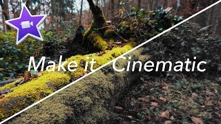 CINEMATIC FILM LOOK IN 4MIN WITH IMOVIE