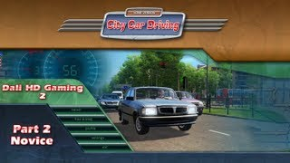 City Car Driving part 2  -Novice- PC Gameplay FullHD 1080p