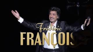 Frédéric François - spot Olympia - 8 et 9 avril 2017
