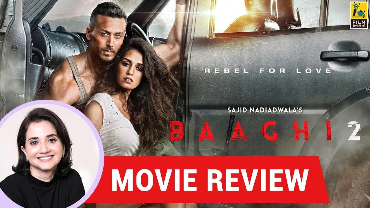 Anupama Chopra's Movie Review Of Baaghi 2