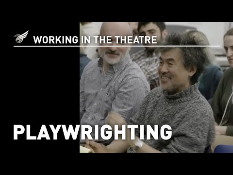 Working in the Theatre: Playwriting