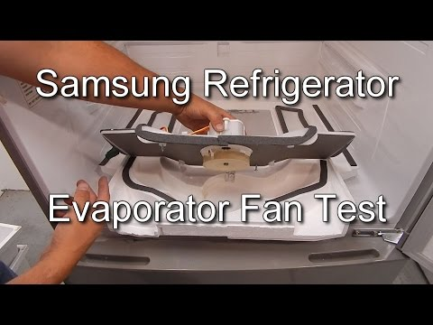 How To Test The Fridge Fan On A Samsung Refrigerator