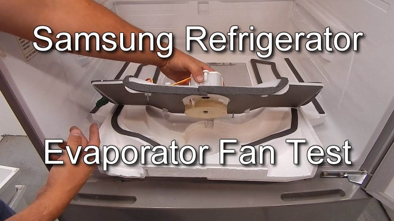 How To Test The Fridge Fan On A Samsung Refrigerator Youtube