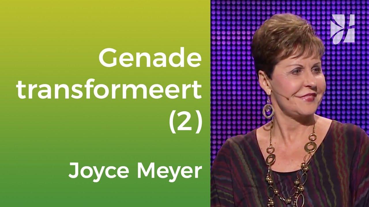 Hoe Gods genade ons verandert (2) – Joyce Meyer – Met Jezus in je dagelijks leven