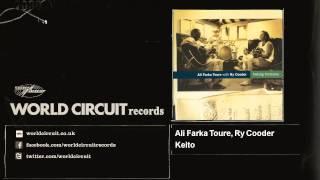 Ali Farka Toure, Ry Cooder - Keito