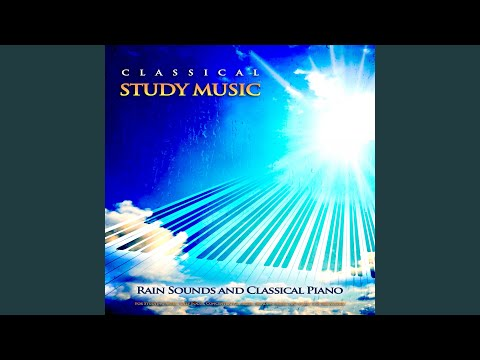 Canon in D - Pachelbel - Classical Piano Music and Rain Sounds - Classical Study Music mp3
