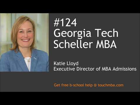 Georgia Tech Scheller MBA Admissions Interview with Katie Lloyd