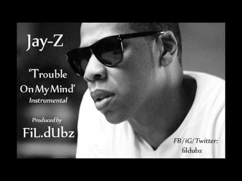JAY-Z - Trouble On My Mind (Instrumental by FiL.dUbz)