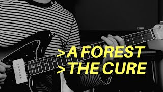 A Forest by The Cure | Guitar Lesson
