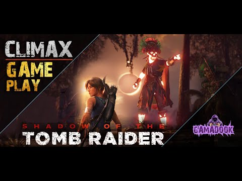 Shadow of The Tomb Raider - Final Boss Fight (Tomb Raider 2018) - Climax Gameplay