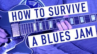 Blues Guitar Jam Survival Guide
