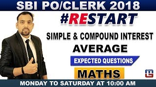 SBI PO/Clerk 2018 | Simple & Compound Interest | Average | Expected Questions  | Maths |  10:00 am
