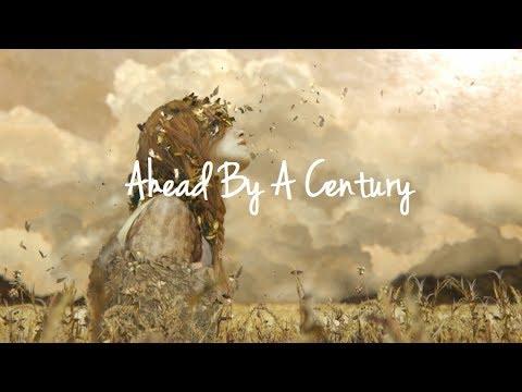 [Tradução]: Ahead By A Century