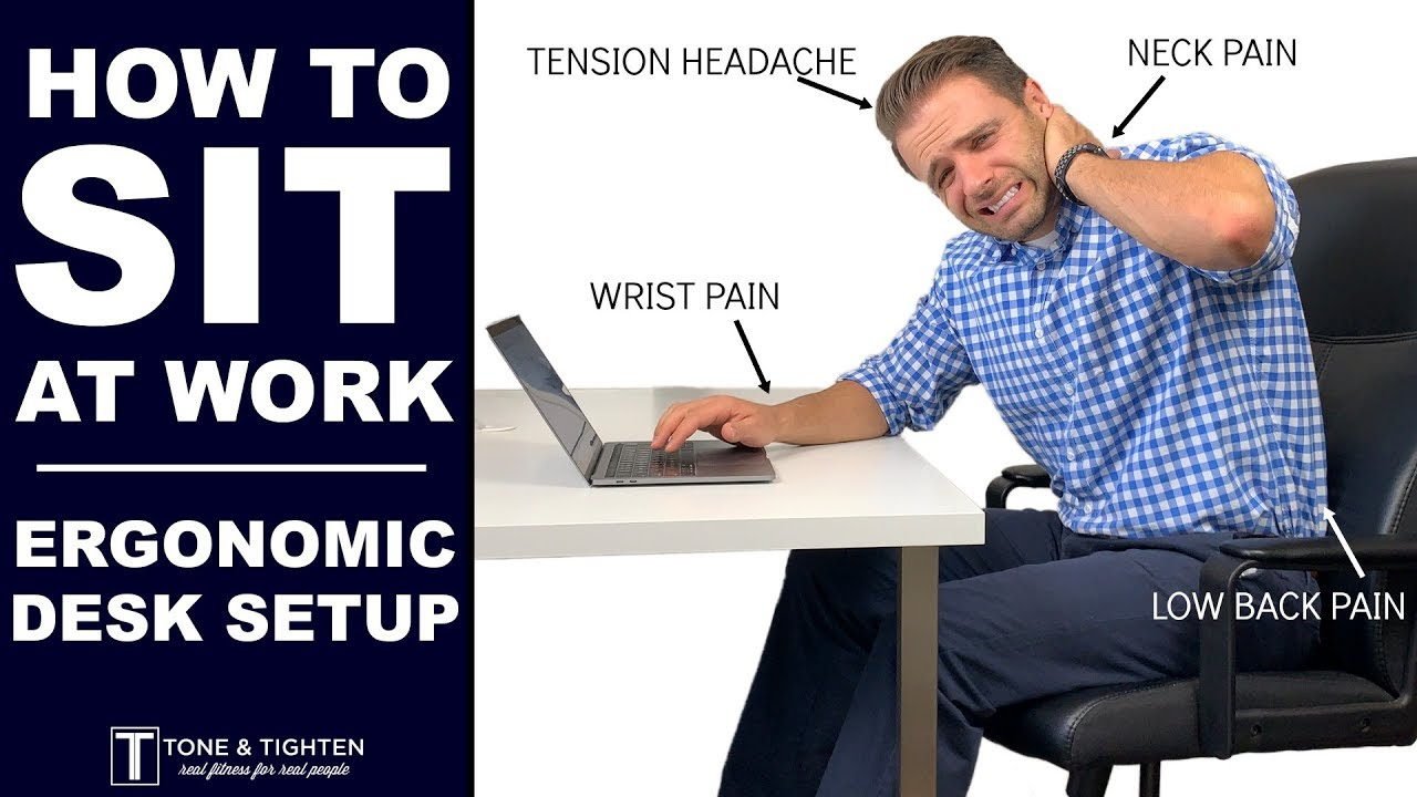 Stop Neck Back Headache Pain At Work Ergonomic Desk Set Up Youtube
