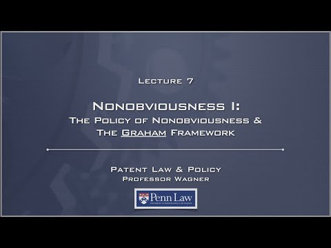 Lecture 07 - Nonobviousness 1