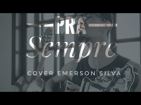 Emerson Silva Pra Sempre (Cover) Thiago Grulha