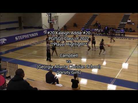 Kaleigh Addie's (#20 Greater Atlanta Christian School) Highlight vs. Campbell HS