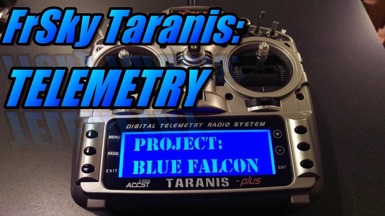 Taranis X9D: Setting Up Telemetry