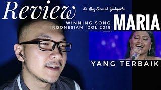 Video MARIA - YANG TERBAIK - Grand Final Indonesian Idol 2018 - REVIEW dr. Ray Leonard Judijanto download MP3, 3GP, MP4, WEBM, AVI, FLV Mei 2018