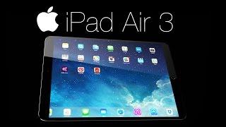 NEW iPad Air 3 - FINAL Leaks & Rumors!