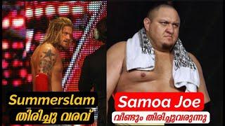 Edge Match at Summerslam 🔥 | Samoa Joe Returning to WWE 🔥 | WWE Malayalam